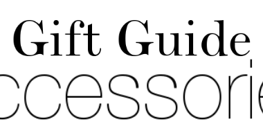 Gift Guide: Accessories